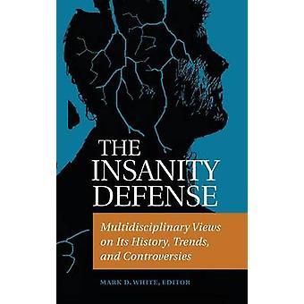 الدفاع الجنوني - آراء متعددة التخصصات حول تاريخها - الاتجاهات