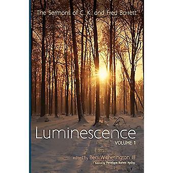 Luminescence - Volume 1 by C K Barrett - 9781498299602 Book