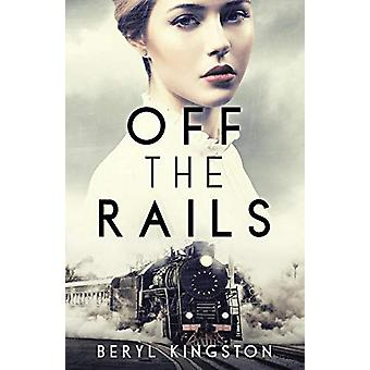Off the Rails by Beryl Kingston - 9781912194971 Book