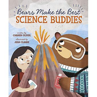 Bears Make the Best Science Buddies by Carmen Oliver
