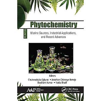 Fitoquímica Volumen 3 Fuentes marinas Aplicaciones industriales y avances recientes