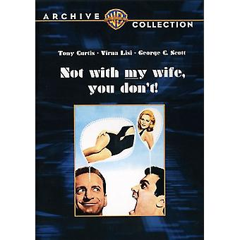 Not with My Wife You Don't [DVD] USA import