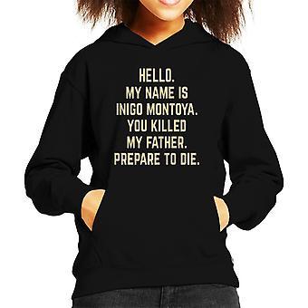 Prinsessa morsian Inigo Montoya valmistautua kuolemaan Lasten huppari