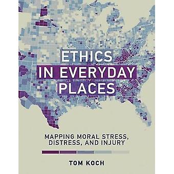 Etica in luoghi quotidiani - mappatura morale Stress - angoscia - e Inju