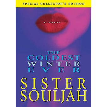The Coldest Winter Ever - a Novel (New edition) by Souljah - 978074327