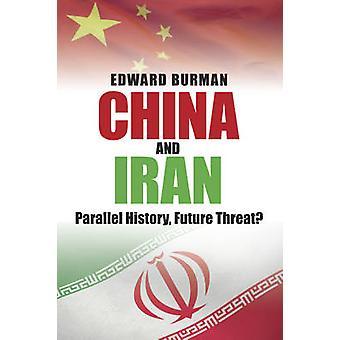 الصين وإيران-تاريخ مواز-تهديد المستقبل إدوارد بورمان-9
