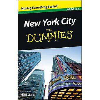 New York City For Dummies (7th Revised edition) by Myka Carroll - 978