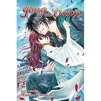 Yona of the Dawn - Vol. 2 by Mizuho Kusanagi - Mizuho Kusanagi - 97814