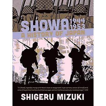 Showa 1944-1953-A History of Japan door Shigeru Mizuki - 9781770461628