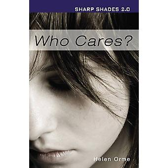 Who Cares? (2nd Revised edition) by Helen Orme - 9781781272039 Book
