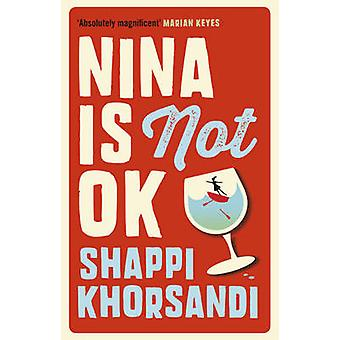Nina is Not Ok by Shappi Khorsandi - 9781785031373 Book