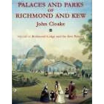 I palazzi e parchi di Richmond e Kew - v. 2 - Richmond Lodge e t