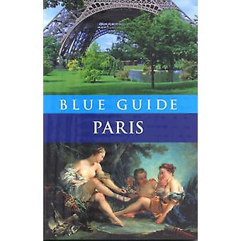 Blue Guide Paris (11th Revised edition) by Delia Gray-Durant - 978190
