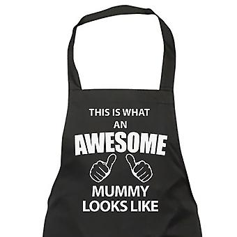This Is What An Awesome Mummy Looks Like Black Apron