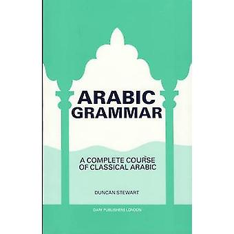 A Practical Arabic Grammar by Duncan Stewart - 9781850771685 Book