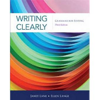 Writing Clearly - Grammar for Editing (Brief International Edition) by