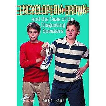 Encyclopedia Brown and the Case of the Disgusting Sneakers (Encyclopedia Brown)