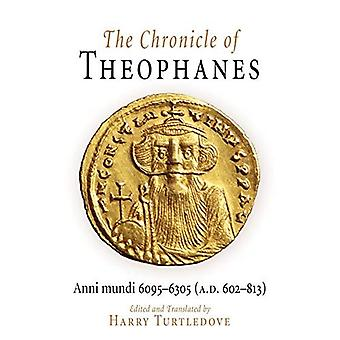 Maalasi Theofanes Chronicle: Anni Mundi, 6095-6305 (A.D.602-813) (keskiajalla)