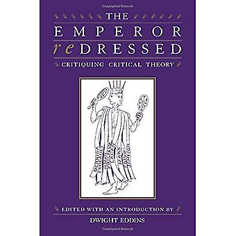 Kejsaren rättas: Kritisera kritisk teori