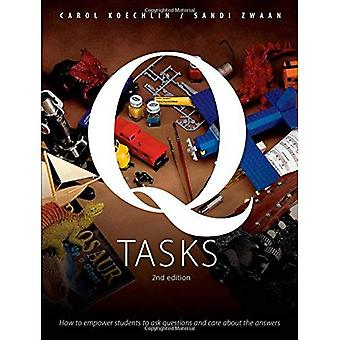 Q-uppgifter: Hur att ge elever ställa frågor och bryr sig om Svaren