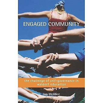 Engaged Community: The Challenge of Self-governance in Waldorf School