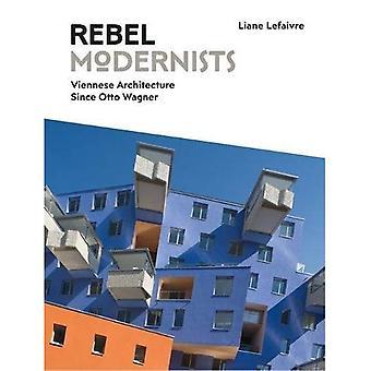 Rebel Modernists