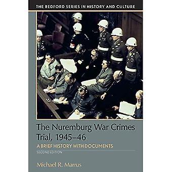 The Nuremberg War Crimes Trial, 1945-46: A Documentary History