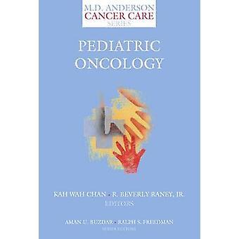 Pädiatrische Onkologie von Chan & Ka Wah