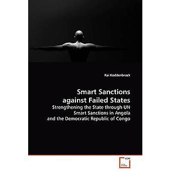 Smarte sanktioner mod fejlslagne stater af Koddenbrock & Kai