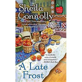 A Late Frost by Sheila Connolly - 9780425275832 Book