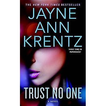 Trust No One by Jayne Ann Krentz - 9780515155815 Book