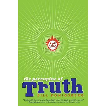 The Porcupine of Truth by Bill Konigsberg - 9780545648936 Book