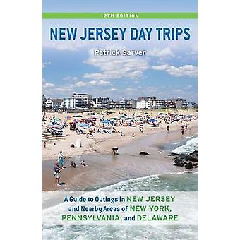 New Jersey Day Trips - A Guide to Outings in New Jersey and Nearby Are
