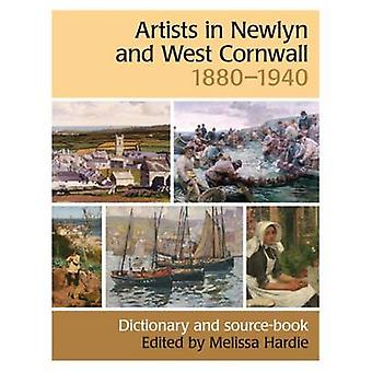 Artists in Newlyn and West Cornwall - 1880-1940 - A Dictionary and Sou