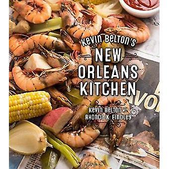 Kevin Belton's New Orleans Kitchen by Kevin Belton - 9781423648949 Bo