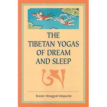 Tibetan yogas of dream and sleep 9781559391016