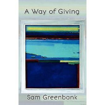 Une façon de donner par Greenbank et Sam