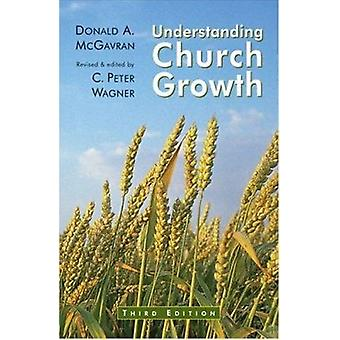Understanding Church Growth (3rd Revised edition) by Donald A. McGavr