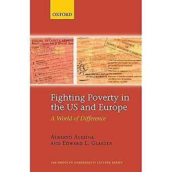 Fighting Poverty in the US and Europe: A World of Difference (Rodolfo DeBenedetti Lectures)