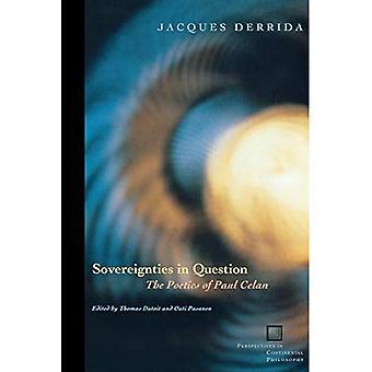 Souveränität in Frage: die Poetik von Paul Celan (Perspektiven in der kontinentalen Philosophie S.): die Poetik des Pual Celan (Perspektiven in der kontinentalen Philosophie)