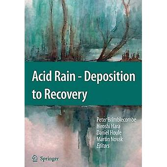 Acid Rain  Deposition to Recovery by Peter Brimblecombe