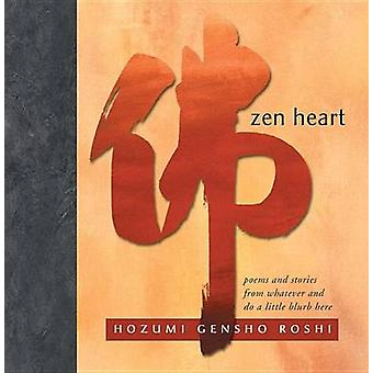 ZEN Heart by Hozumi Gensho Roshi
