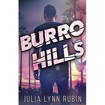 Burro Hills by Julia Lynn Rubin