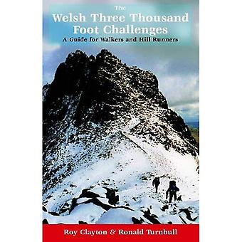 Los tres mil desafíos de galeses: una guía para caminantes y corredores de la colina
