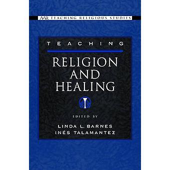 تدريس الدين والشفاء بليندا بارنز آند ل.