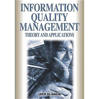 Information Quality Management Theory and Applications by AlHakim & Latif