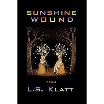 Sunshine Wound by Klatt & L. S.