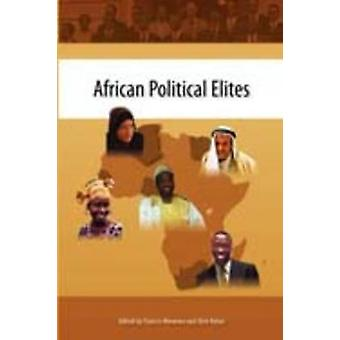 African Political Elites. The Search for Democracy and Good Governance by Nwonwu & Francis