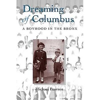 Dreaming of Columbus by Pearson & Michael