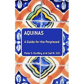 Aquinas by Eardley & Peter S.